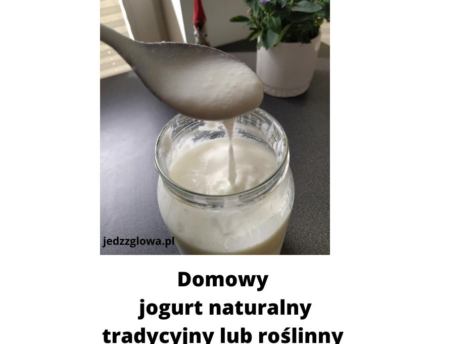 Domowy jogurt naturalny z probiotykami, bez jogurtownicy